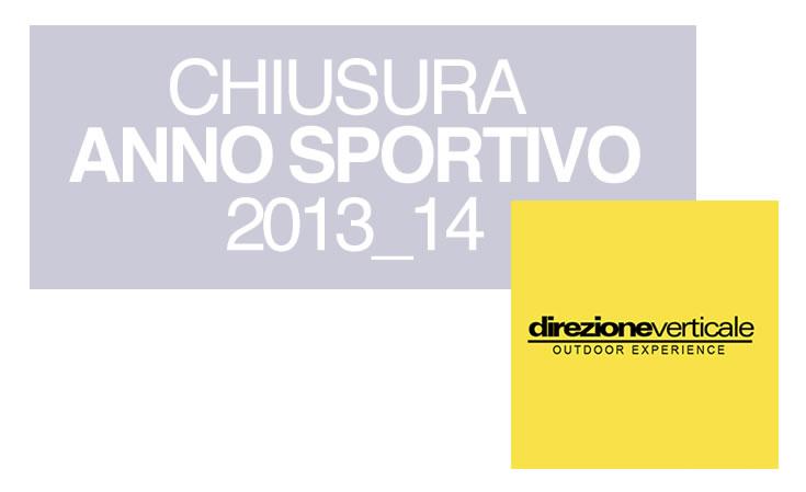 Direzione Verticale chiusura anno Sportivo 2013/2014